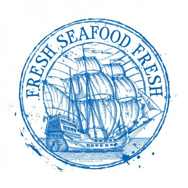 fresh seafood vector logo design template. Shabby stamp or ship, battleship, frigate, sailboat icon