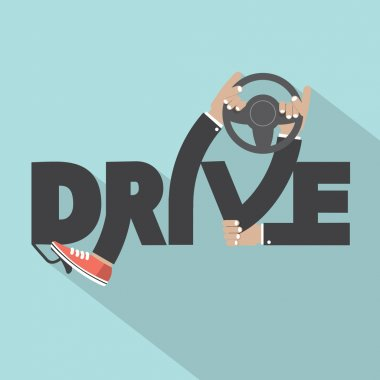 Drive With Steering Wheel In Hand Typography Design Vector Illus