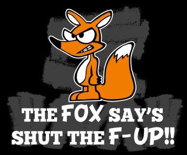 fox says shut the f-up