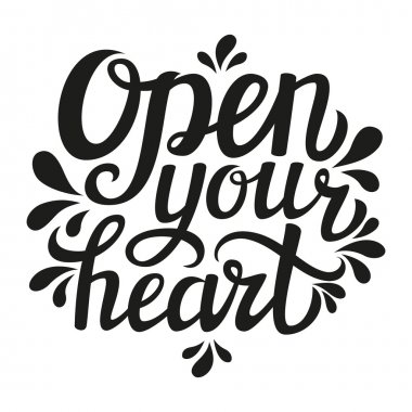 Romantic quote 'Open your heart'