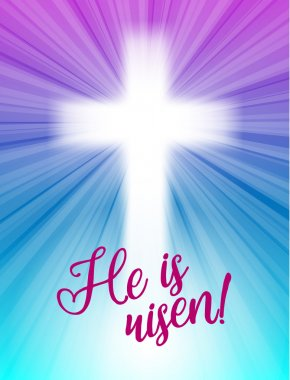 abstract white cross with rays and text He is risen, christian easter motive, illustration