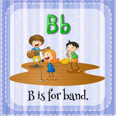 Flashcard letter B is for band.