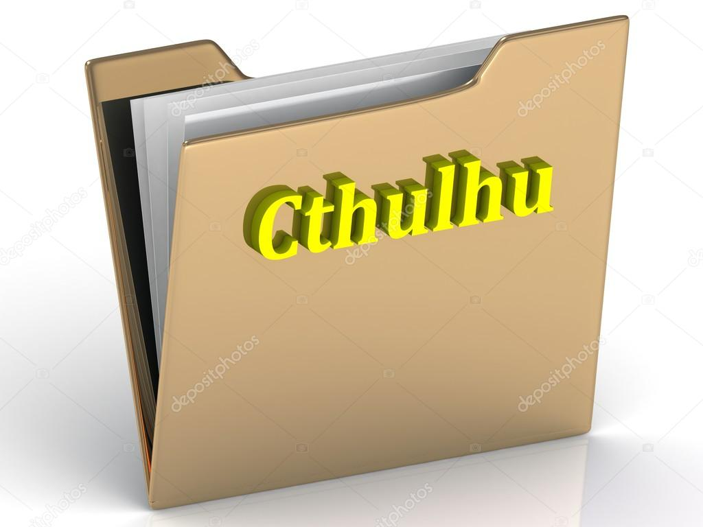 Cthulhu- bright color letters on a gold folder