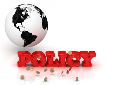 POLICY bright color letters, black and white Earth