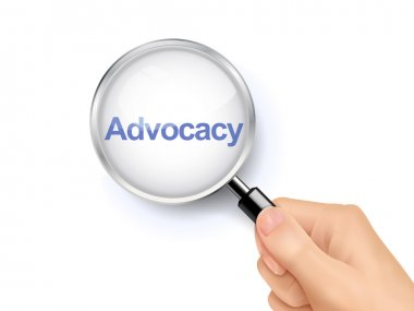 magnify glass of advocacy