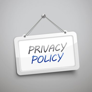 privacy policy hanging sign
