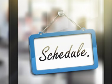 schedule hanging sign