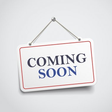 coming soon hanging sign
