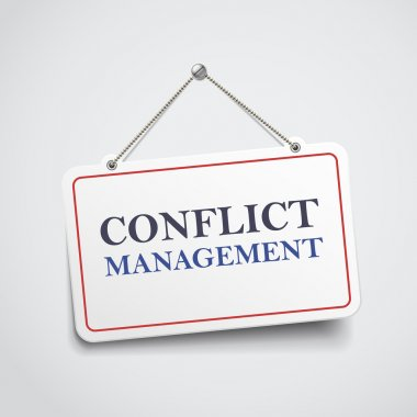 Conflict management hanging sign