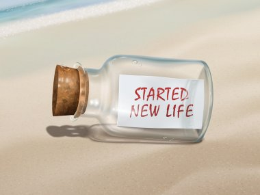 started new life message in a bottle