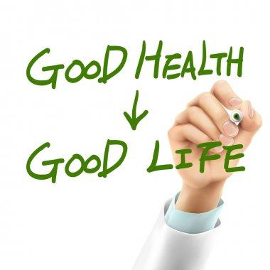 doctor writing good health make good life words