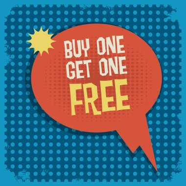 Comic book explosion with text Buy One, Get One Free