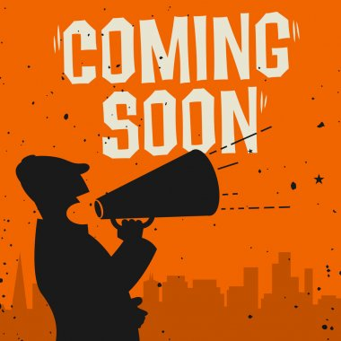 Megaphone Man, business concept with text Coming Soon