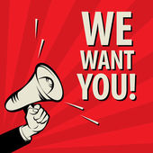 Fotografie Megaphone Hand, business concept with text We Want You!
