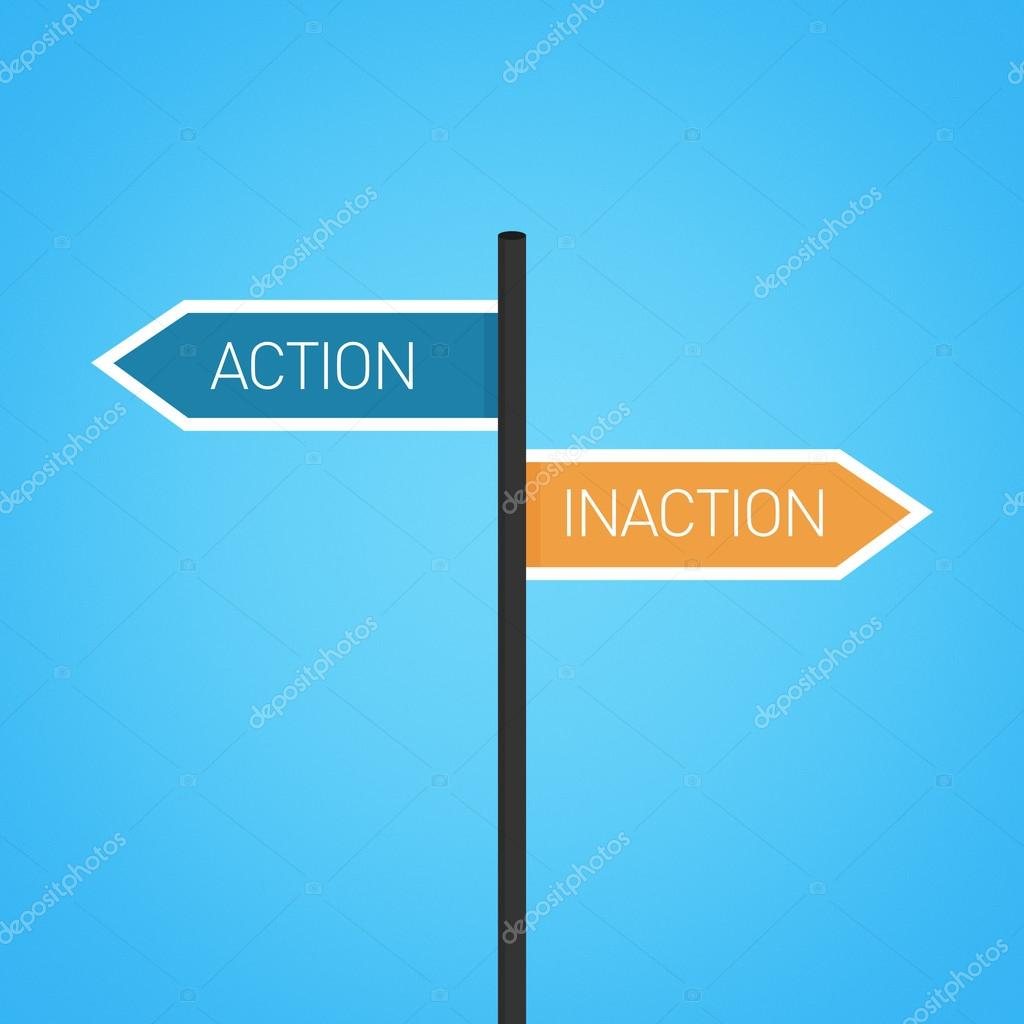action vs inaction Action vs inaction this is a good job of recounting the details from the play what are your conclusions is action better or is inaction which characters were more efficient in their use of action.