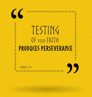 Bible quotes about testing of faith