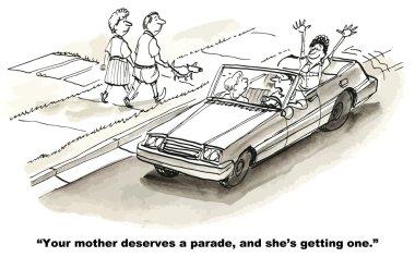 Mother deserves a parade