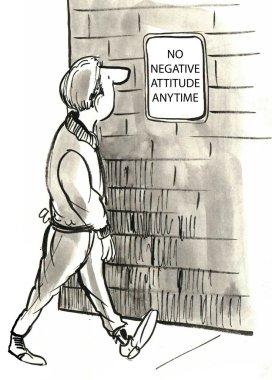 Negative Attitude sign