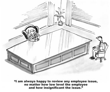 The Boss Thinks He is Important, But the Employee Not Important