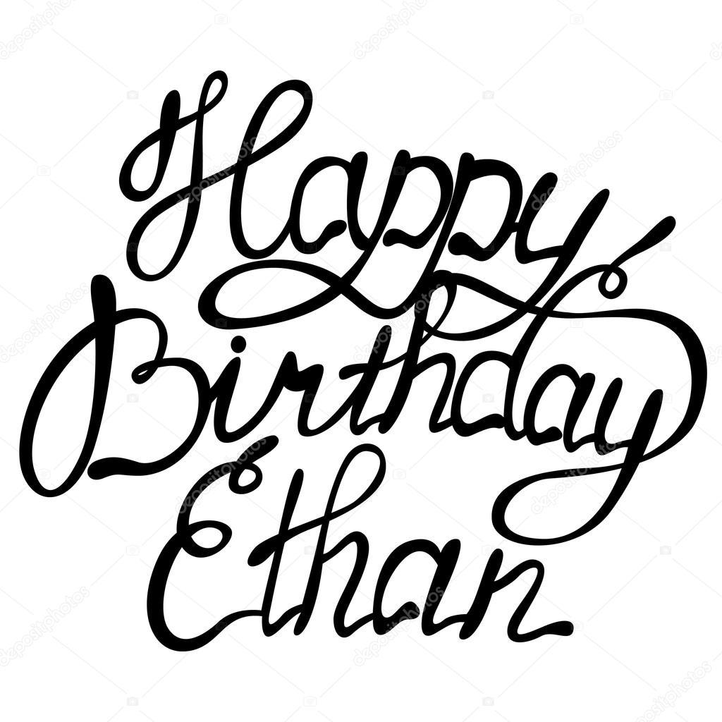 Joyeux Anniversaire Ethan Image Vectorielle Marishayu C 103923756