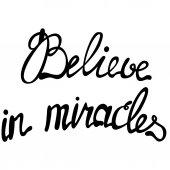 Věřit v zázraky, nápisy