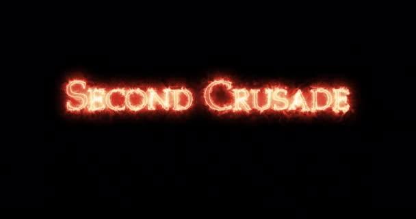 Zweiter Kreuzzug mit Feuer geschrieben. Schleife