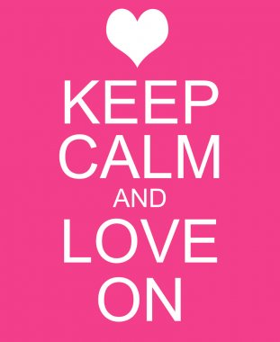 Keep Calm and Love On Pink Sign