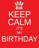 Fotografie Halten Sie ruhig es ist mein Geburtstag rote Zeichen