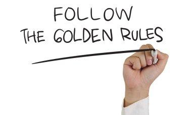 Follow the Golden Rules
