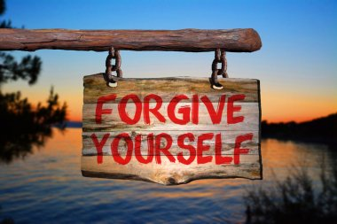 Forgive yourself sign