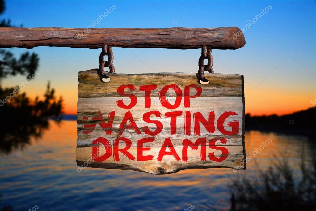 Pare De Perder O Sinal De Frase Motivacional De Sonhos