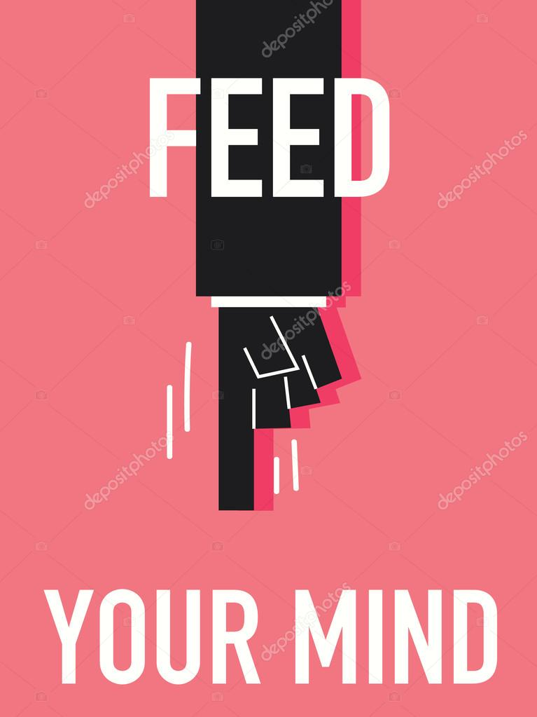 Word FEED YOUR MIND