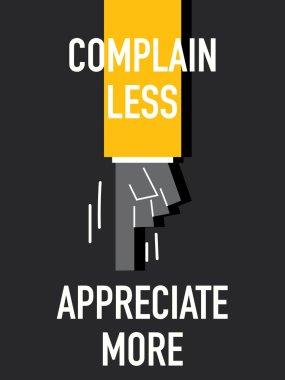 Words COMPLAIN LESS APPRECIATE MORE