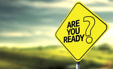 Are You Ready creative sign