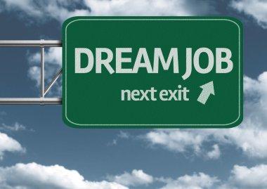 Dream Job, next exit creative road sign
