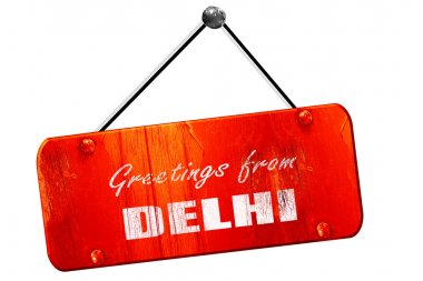 Greetings from delhi, 3D rendering, vintage old red sign