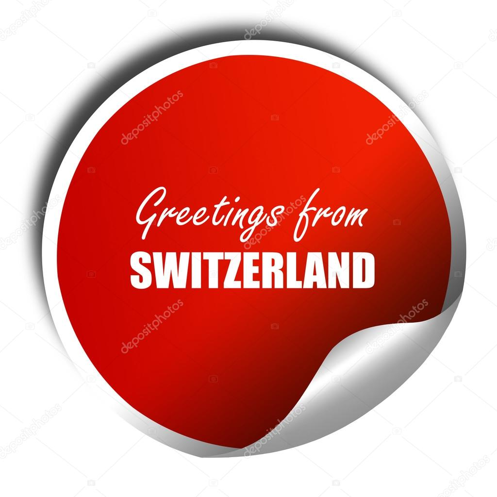 Greetings from switzerland 3d rendering red sticker with white greetings from switzerland 3d rendering red sticker with white stock photo m4hsunfo