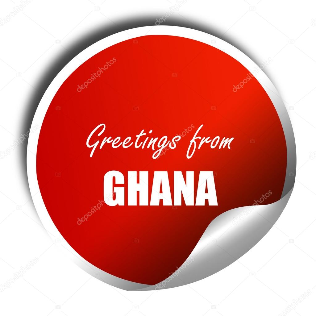 Greetings From Ghana 3d Rendering Red Sticker With White Text
