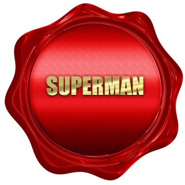 superman, 3D rendering, a red wax seal