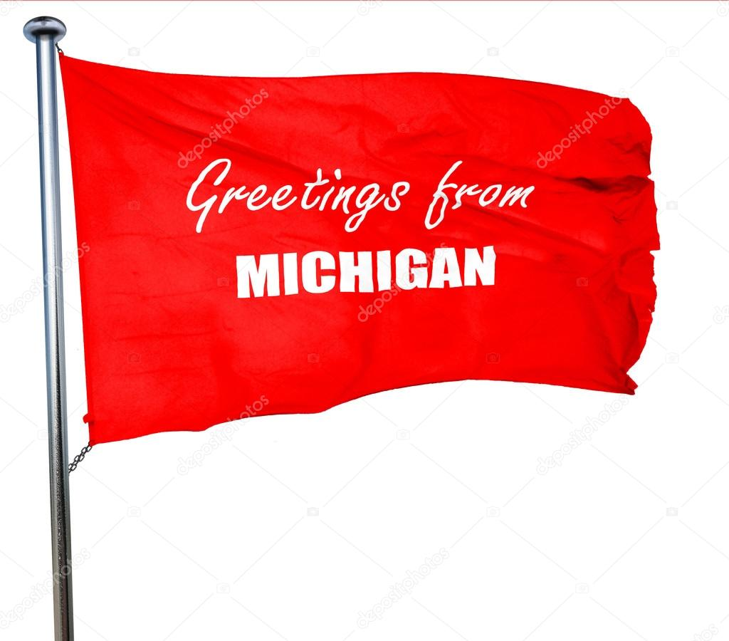 Greetings from michigan 3d rendering a red waving flag stock greetings from michigan 3d rendering a red waving flag stock photo m4hsunfo