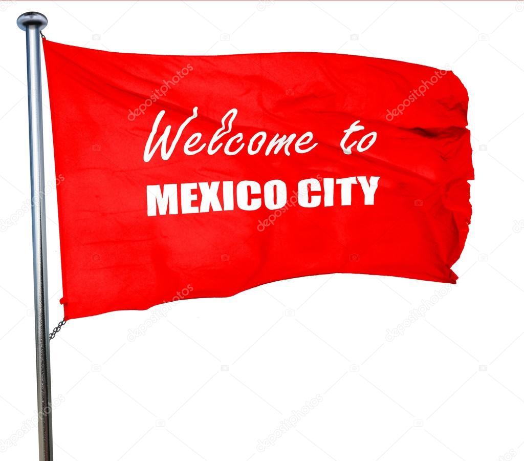 Bienvenue Dans La Ville De Mexico Rendu 3d Agitant Le Drapeau