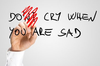 Dont Cry When You Are Sad Hand Written Texts
