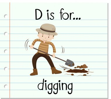Flashcard letter D is for digging