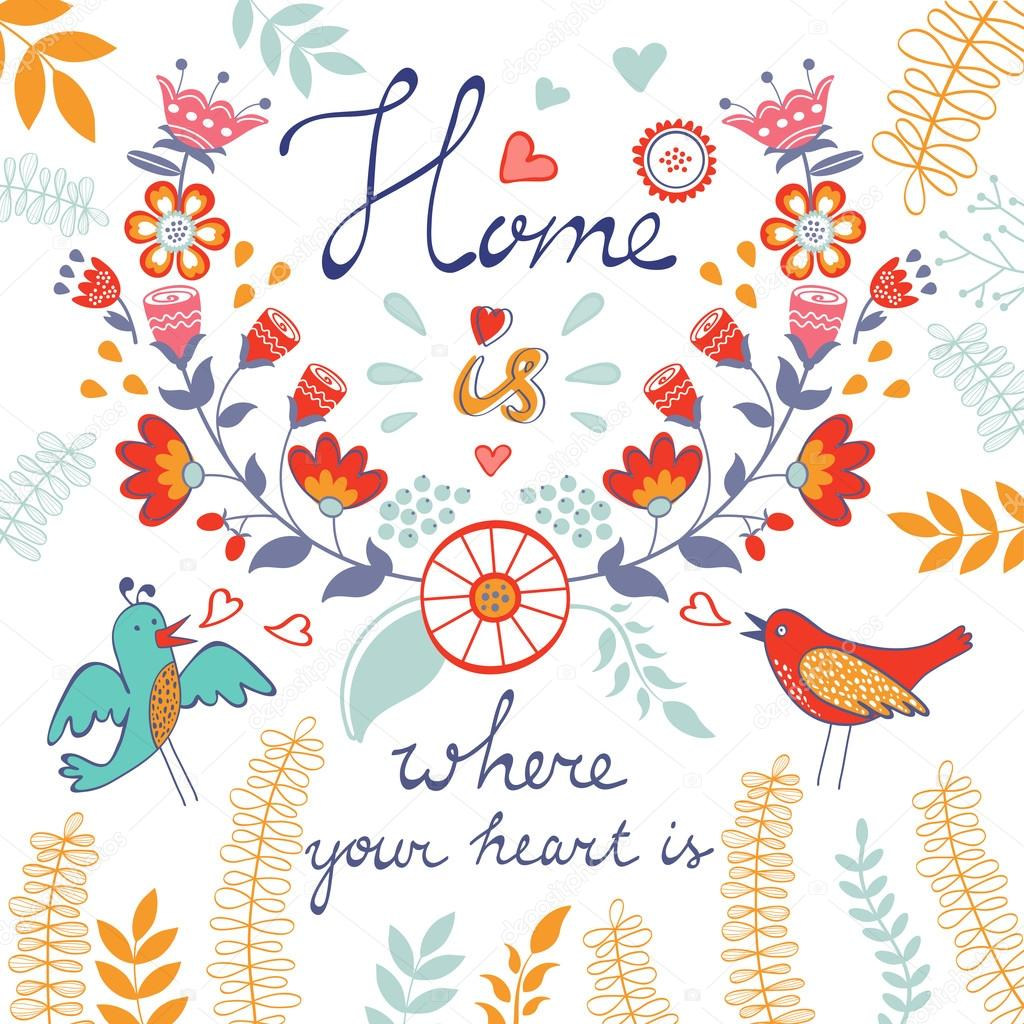 Home is where the heart is concept card