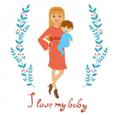 I love mybaby. Concept card withbeautiful young mother holding a baby
