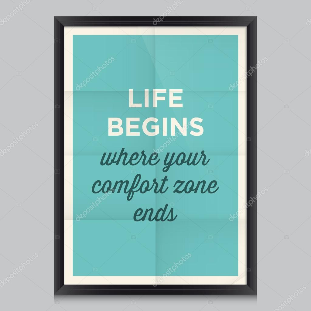 Motivational Quotes For Life Motivational Quoteslife Begins Where Your Comfort Zone Ends