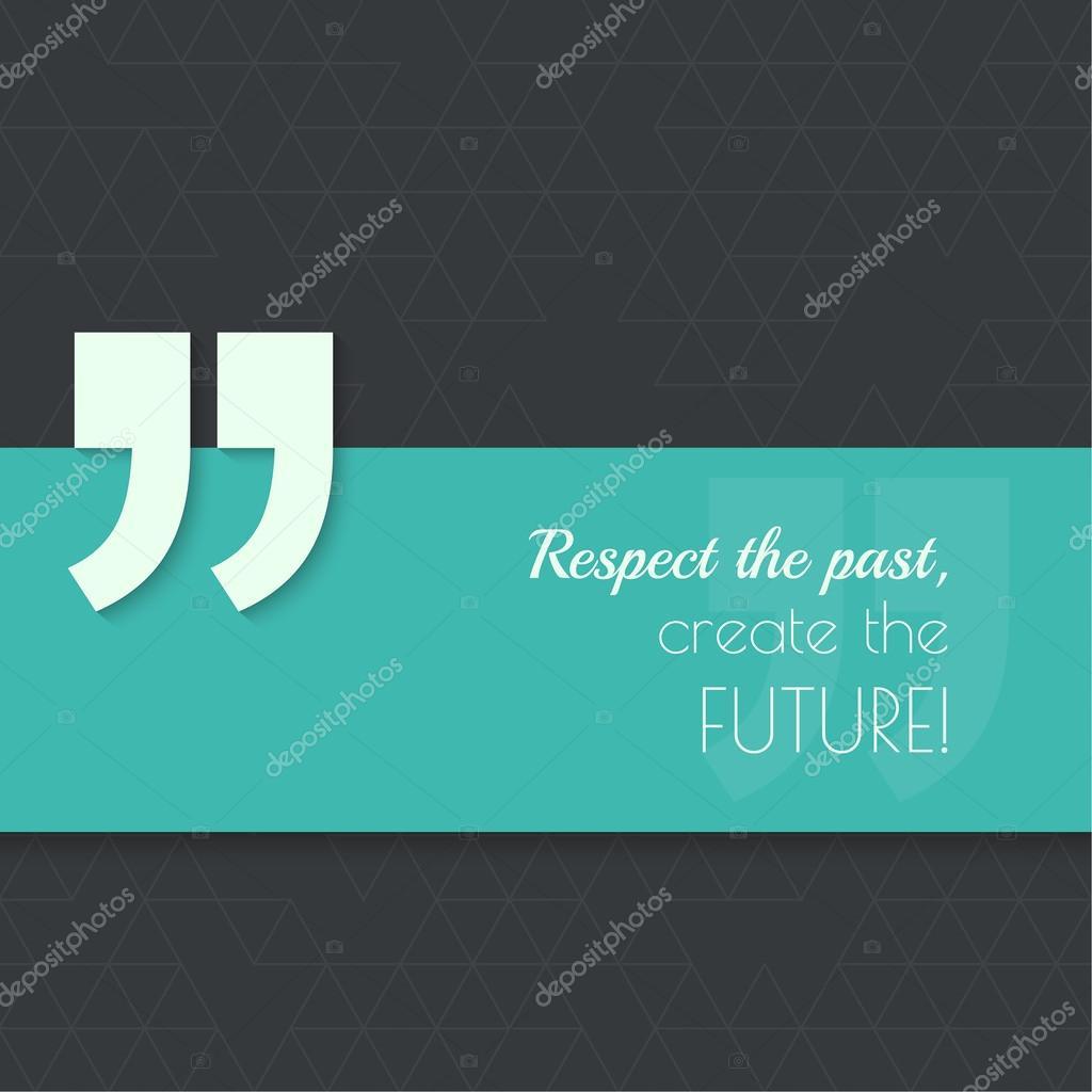 Citaten En Gezegden Over Respect : Inspirerende citaat vector u stockvector sumkinn