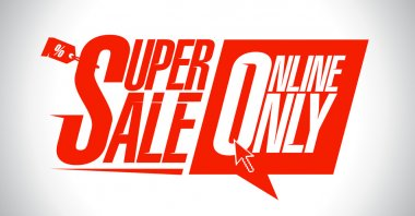 Super sale, online only.