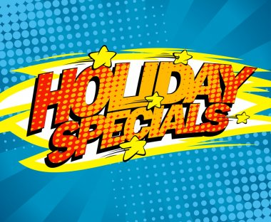 Holiday specials pop-art design.