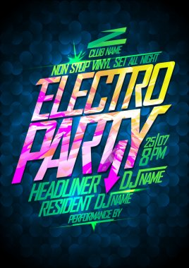 Non stop electro party design.